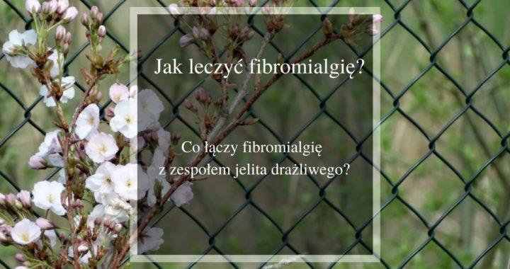 jak leczyc fibromialgie