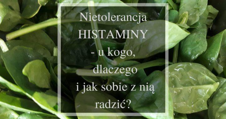 co to jest nietolerancja histaminy