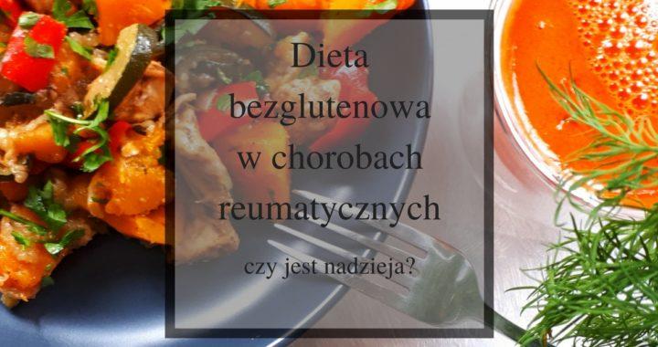 dieta bezglutenowa w chorobach reumatycznych