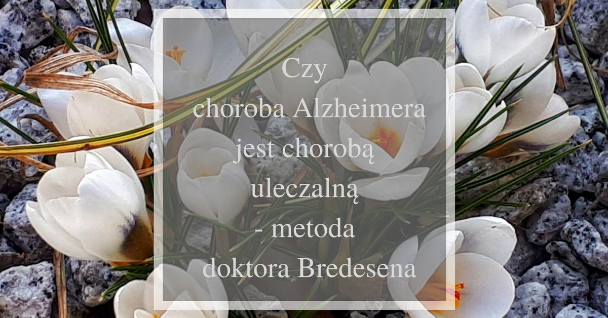 czy można wyleczyć chorobę Alzheimera