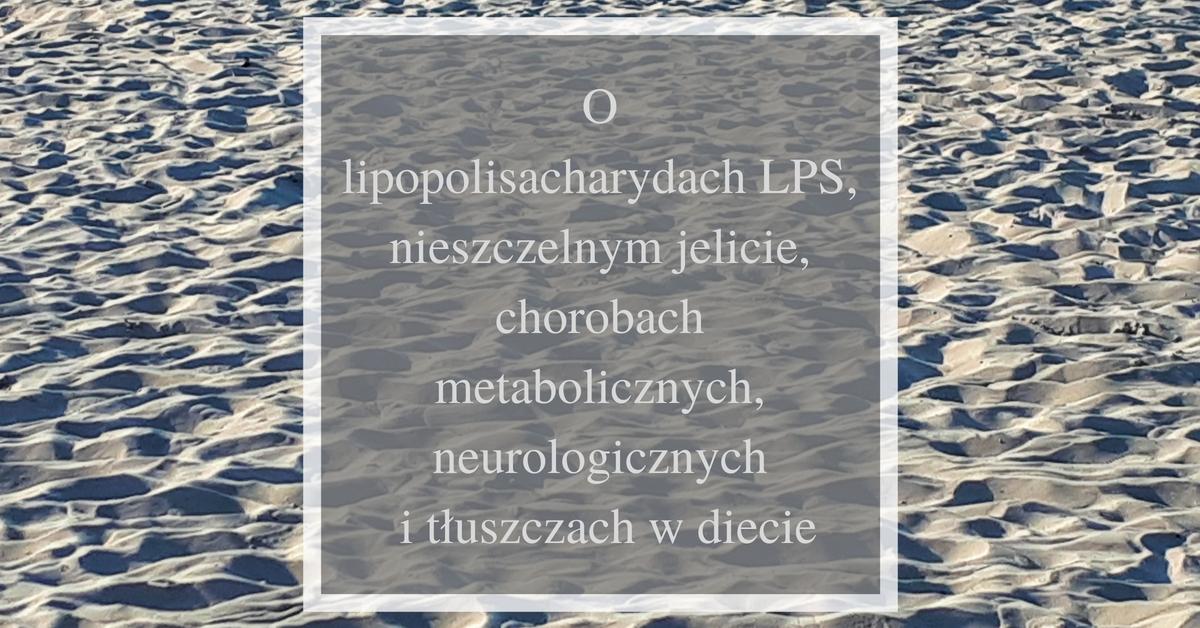 LPS a choroby metaboliczne i neurologiczne, dieta