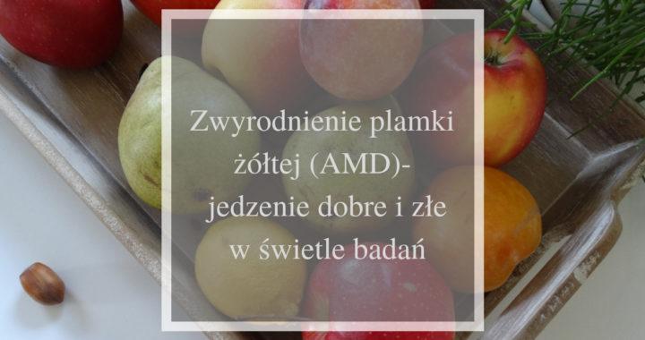 AMD- jedzenie dobre i zle