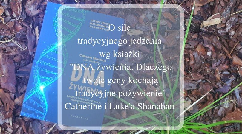 """""""DNA żywienia""""- recenzja książki"""